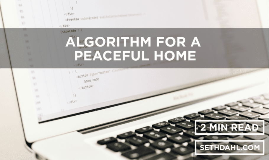 GUEST BLOG: Algorithm for a Peaceful Home